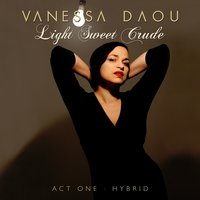 Light Sweet Crude — Vanessa Daou