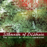 Silhouette of Existence — The Trustees of Modern Chemistry