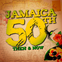Jamaica 50th: Then and Now — сборник