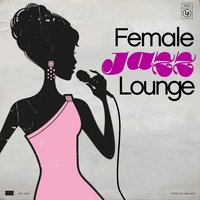 Female Jazz Lounge — сборник