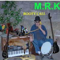 Booty Call — M.R.K