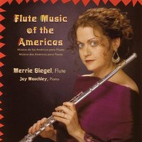 Flute Music of the Americas — Merrie Siegel