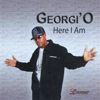 Here I'Am — Georgi'o