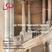 Sir Peter Maxwell Davies: Symphony No. 10 — London Symphony Orchestra