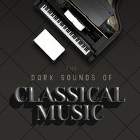The Dark Sounds of Classical Music — Эдуард Элгар
