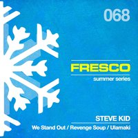 We Stand Out — Steve Kid