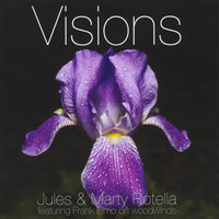Visions (feat. Frank Elmo) — Jules Rotella & Mary Rotella