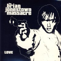 Love - Single — The Brian Jonestown Massacre