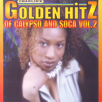 Golden Hitz Of Calypso And Soca Vol.2 — сборник