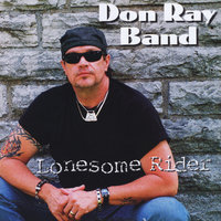 Lonesome Rider — Don Ray Band