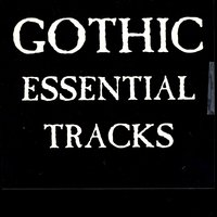 Gothic Essential Tracks — сборник