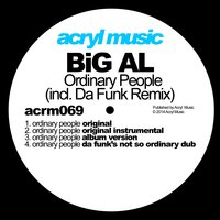 Ordinary People — BiG AL