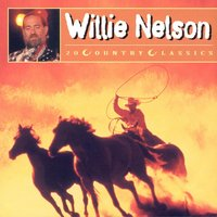 20 Country Classics — Willie Nelson