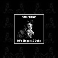 Don Carlos Singers DJ's and Dubs Platinum Edition — сборник
