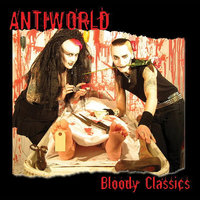 Bloody Classics — Antiworld