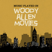 Music Played in Woody Allen Movies — Harry James & His Orchestra