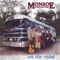 On the Road — Monroe Crossing