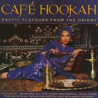 Cafe Hookah - Exotic Flavours from the Orient — сборник