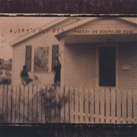 Tragedy On Dogpound Road — Audry's Old Bed