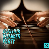 Jukebox Summer Party, Vol. 5 — сборник
