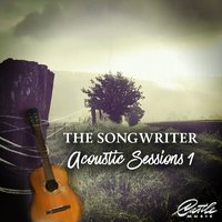 The Songwriter: Acoustic Sessions 1 — Oscar Sharah