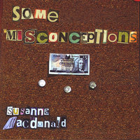 Some Misconceptions — Susanna Macdonald