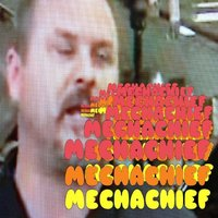 Mechachief'd — Mechachief