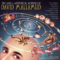 The Wild & Whimsical Worlds of David Mallamud — сборник