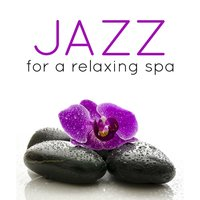 Jazz for a Relaxing Spa — Yoga Jazz Music, Piano Music Specialists, Spa Smooth Jazz Relax Room, Piano Music Specialists|Spa Smooth Jazz Relax Room|Yoga Jazz Music