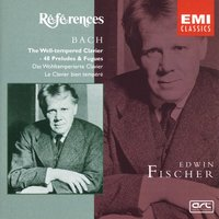 Bach: The Well-Tempered Clavier - 48 Preludes & Fugues BWV 846-893 — Edwin Fischer, Иоганн Себастьян Бах