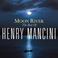 Moon River: The Henry Mancini Collection — H. Mancini, Людвиг ван Бетховен