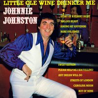 Little Old Wine Drinker Me — Johnnie Johnston