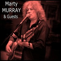 Marty Murray & Guests — сборник