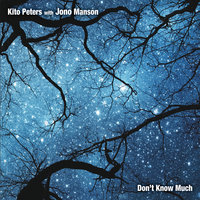Don't Know Much — Kito Peters