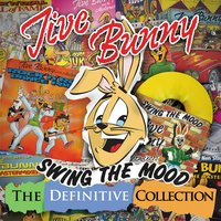Swing The Mood - The Definitive Collection — Jive Bunny