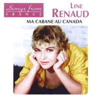 International french stars - ma cabane au canada — Line Renaud
