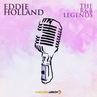 Eddie Holland - The R&B Legends — Eddie Condon