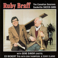 The Canadian Sessions — Ruby Braff, Don Thompson, Gene Dinovi, Terry Clarke, Ed Bickert