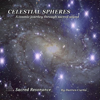 Celestial Spheres — Sacred Resonance