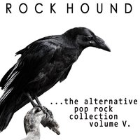 Rock Hound: Alternative Pop Rock, Vol. 5 — сборник