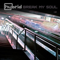 Break My Soul — Hybrid