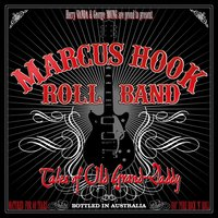 Tales of Old Grand Daddy — Marcus Hook Roll Band