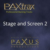 Paxtrax Professional Backing Tracks: Stage and Screen 2 — Paxus Productions