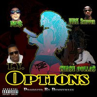 Options - Single — T.Y., Hbk Skipper, Chase Dollas, M$
