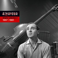 Singles Collection 2 - 1957 / 1961 — Charles Aznavour