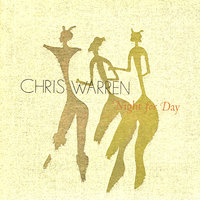 Night for Day — Chris Warren