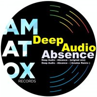 Absence — Deep Audio