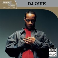 Platinum & Gold Collection — DJ Quik
