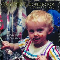 Once Upon a Time... — Crystal Bowersox