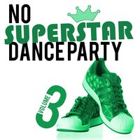 No Superstar Dance Party, Vol. 3 — сборник